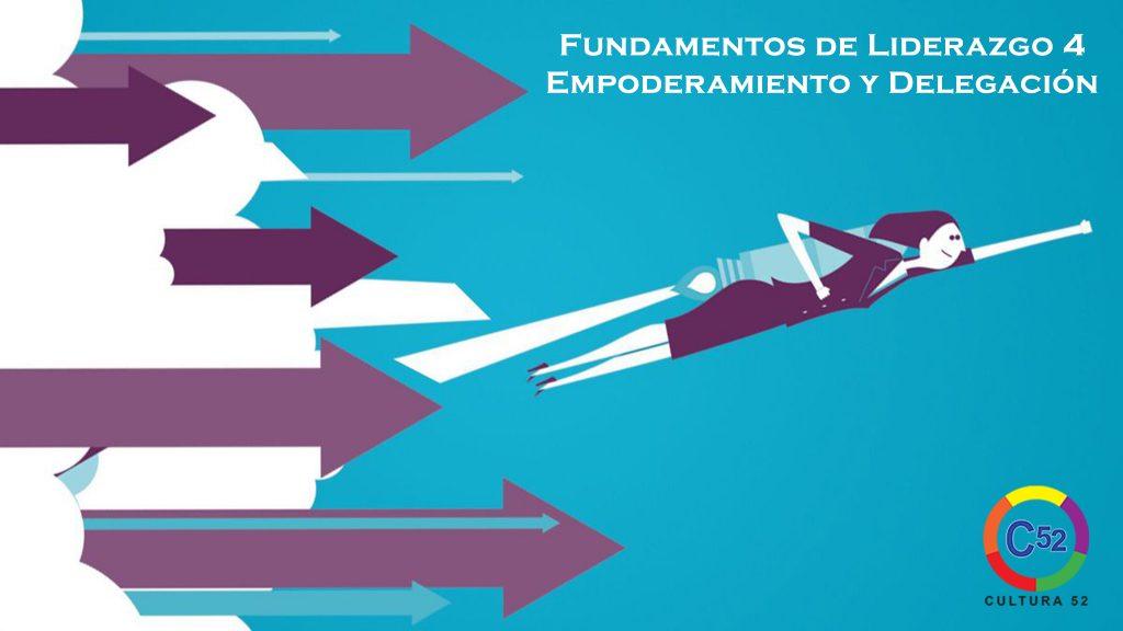 Empoderamiento y Delegación