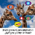Redes Sociales para Amateurs 1