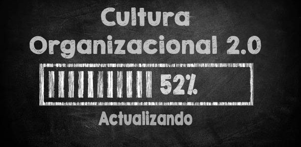 Cultura Organizacional 2.0