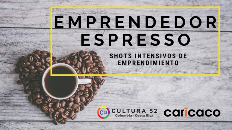 Emprendedor Espresso Shots Intensivos de Emprendimiento
