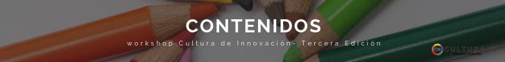 Contenido Workshop Cultura de Innovación