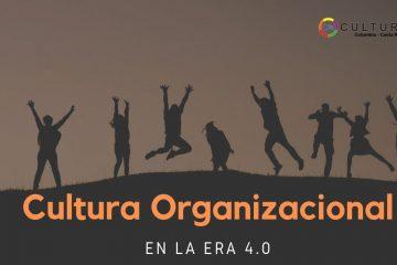 Cultura Organizacional en la era 4.0